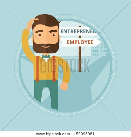 Young hipster man with beard standing at road sign with two career pathways and making decision to become entrepreneur or employee. Vector flat design illustration in the circle isolated on background