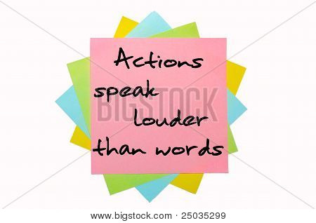 "Proverb ""actions Speak Louder Than Words"" Written On Bunch Of Sticky Notes"