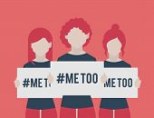 Women Holding Signs That Read Me Too. Social Movement Concerning Sexual Assault And Harassment. Me T poster