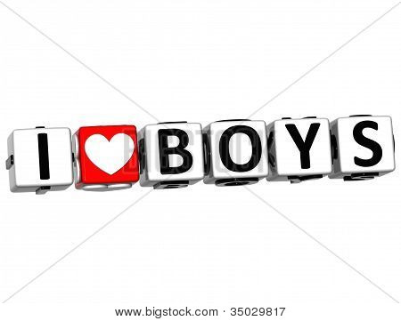 3D I Love Boys Button Click Here Block Text