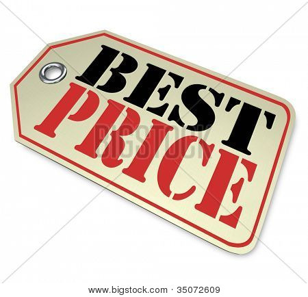 Do your comparison shopping by watching tags like this one -- a tag with the words Best Price -- reflecting a sale, discount or clearance event at a shop or store