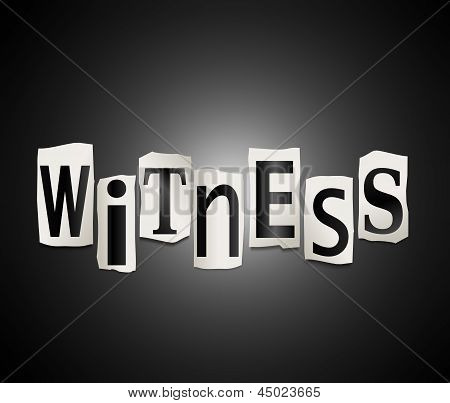 Witness Concept.