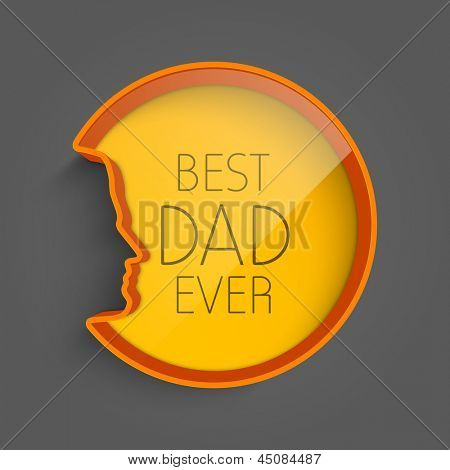 Happy Fathers Day background with text Best Dad Ever on grey background.