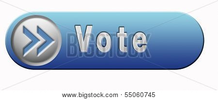 vote for elections free election for new democracy local national voting or choose your favorite winner for pop poll blue button or icon