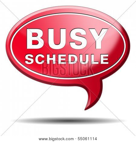 busy schedule full agenda need for time management