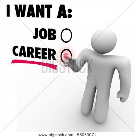Choose Career Over Job Best Work Opportunity