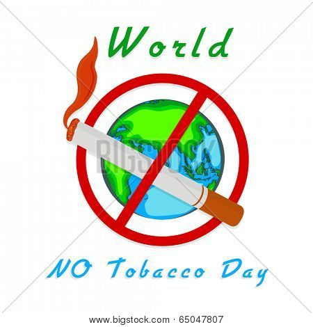 Poster, banner or flyer design for World No Tobacco Day with globe, and burning cigarette on white background.