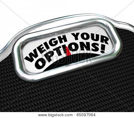 Weigh Your Options words scale best choice comparison