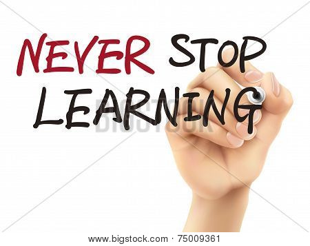 Never Stop Learning Words Written By 3D Hand