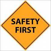 stock photo of safety  - Vector illustration of a Safety First sign - JPG