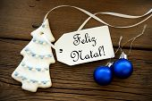picture of natal  - Christmas Background with a Label on which the Portuguese Words Feliz Natal are written which means Merry Christmas - JPG