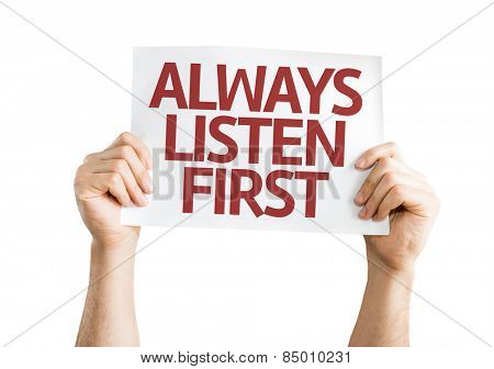 Always Listen First card isolated on white background