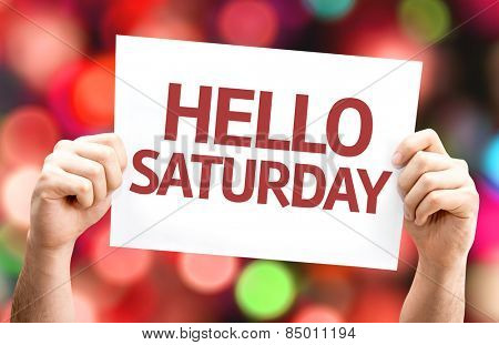 Hello Saturday card with colorful background with defocused lights