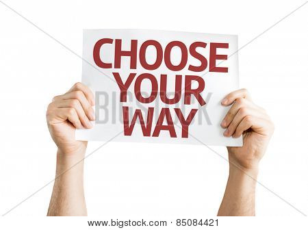 Choose Your Way card isolated on white