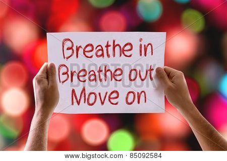 Breathe In Breathe Out Move On card with colorful background with defocused lights