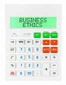 picture of ethics  - Calculator with BUSINESS ETHICS on display isolated on white background - JPG