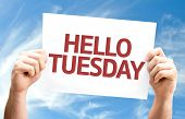 foto of tuesday  - Hello Tuesday card with sky background - JPG