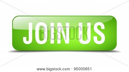 Join Us Green Square 3D Realistic Isolated Web Button