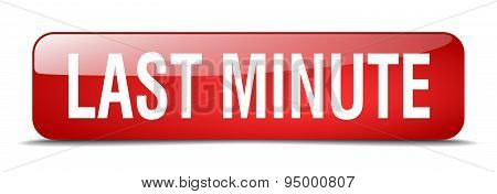 Last Minute Red Square 3D Realistic Isolated Web Button