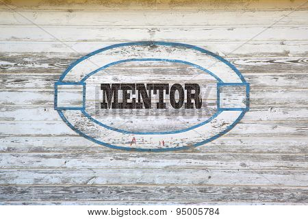 Mentor sign on shed side
