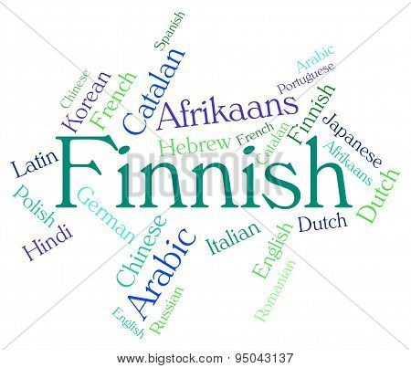 Finnish Language Indicates Translator Finland And Wordcloud
