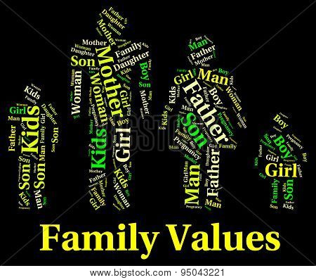 Family Values Shows Blood Relation And Ethics