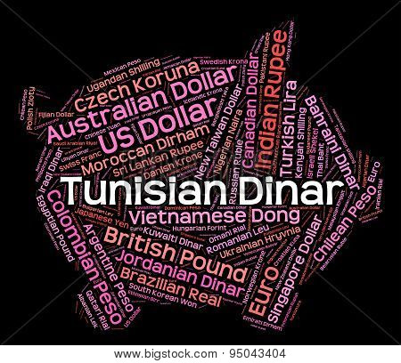 Tunisian Dinar Represents Worldwide Trading And Broker