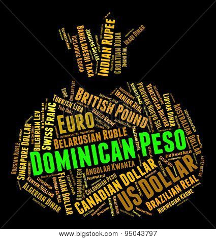 Dominican Peso Means Currency Exchange And Banknote