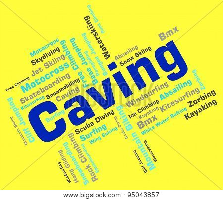 Caving Words Shows Cave Climbing And Active