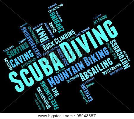 Scuba Diving Means Subaqua Underwater And Undersea
