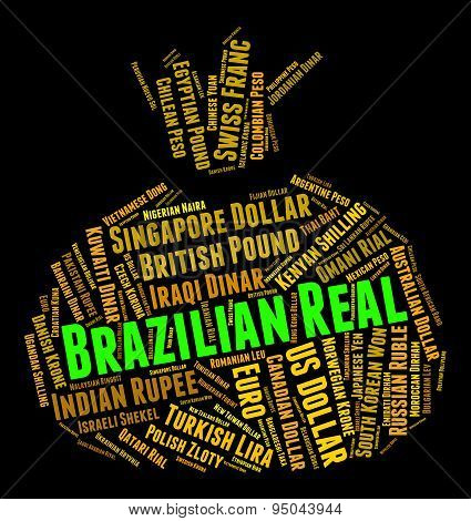 Brazilian Real Shows Foreign Exchange And Brl