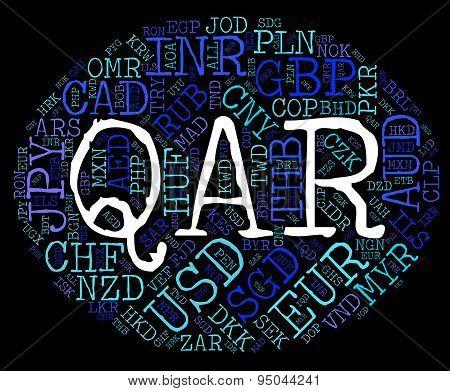 Qar Currency Indicates Qatari Rial And Broker