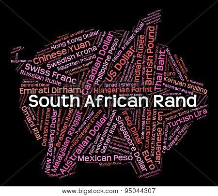 South African Rand Represents Worldwide Trading And Banknotes