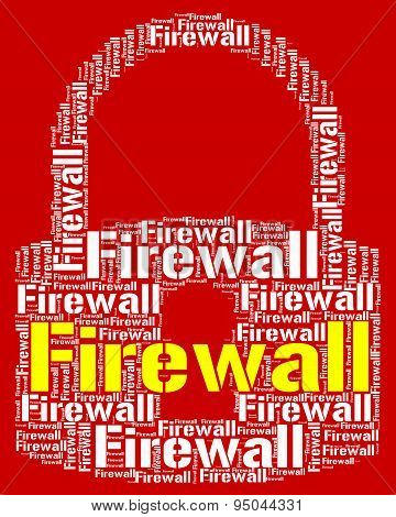 Firewall Lock Means No Access And Defence