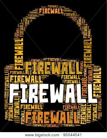Firewall Lock Indicates No Access And Defence