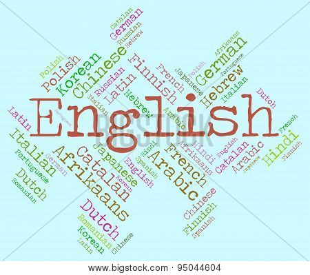 English Language Indicates Communication England And Foreign