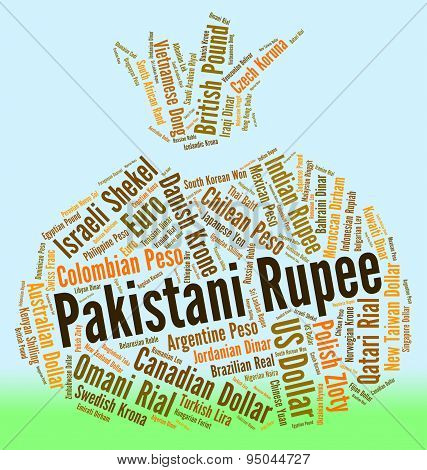 Pakistani Rupee Shows Foreign Currency And Banknote