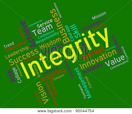 Integrity Words Means Sincerity Decency And Righteousness