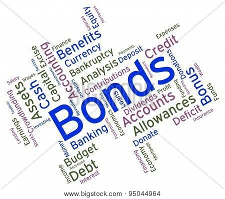 Bonds Word Means Financial Obligation And Arrears