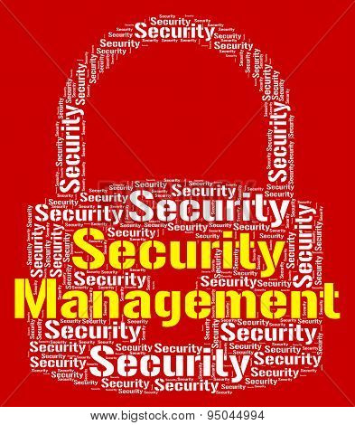 Security Management Indicates Head Unauthorized And Administration