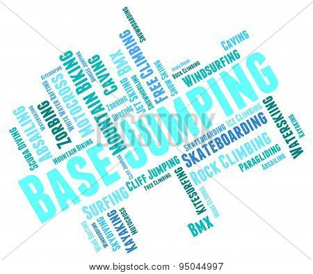 Base Jumping Shows Word Wordcloud And Cliff