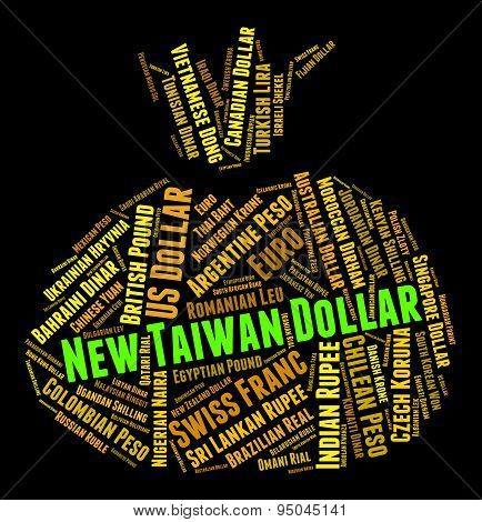 New Taiwan Dollar Shows Foreign Exchange And Coin