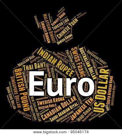Euro Currency Shows Forex Trading And Coin