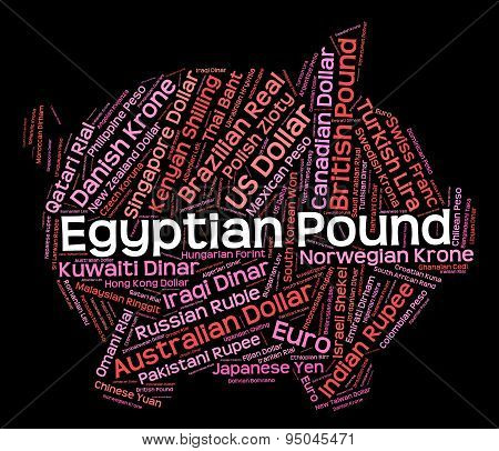 Egyptian Pound Indicates Currency Exchange And Currencies
