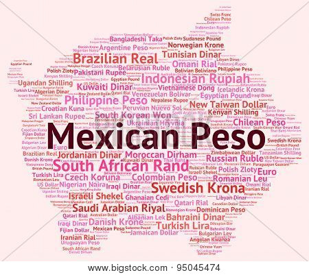 Mexican Peso Represents Foreign Exchange And Broker