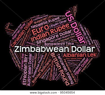 Zimbabwean Dollar Indicates Foreign Exchange And Banknotes