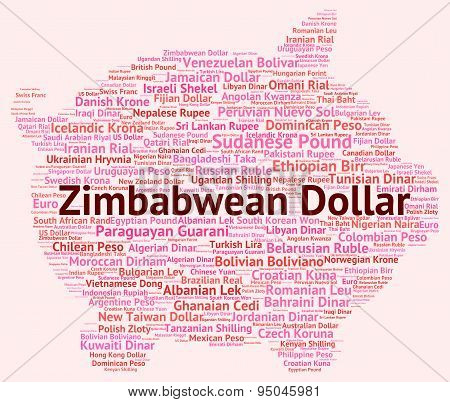 Zimbabwean Dollar Represents Foreign Currency And Currencies