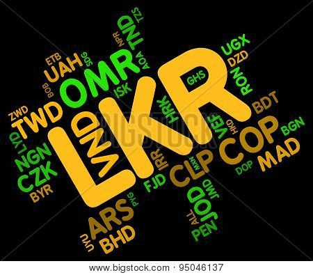 Lkr Currency Represents Sri Lankan Rupee And Currencies