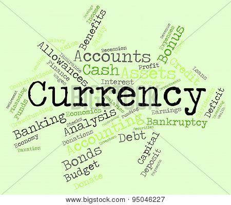 Currency Word Shows Exchange Rate And Coinage