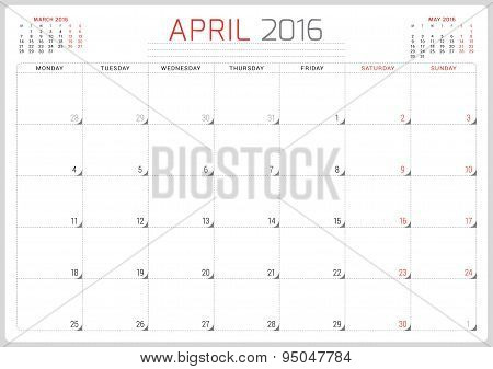Calendar Planner 2016. Vector Design Template. April. Week Starts Monday